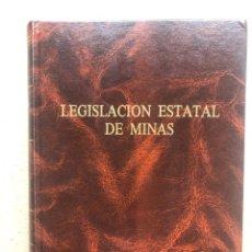 Libros de segunda mano: LEGISLACIÓN ESTATAL DE MINAS POR LA CARBONÍFERA DEL EBRO 1990.. Lote 133951365