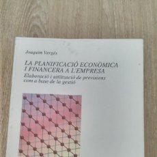 Libros de segunda mano: LA PLANIFICACIÓ ECONÒMICA I FINANCERA A L'EMPRESA, JOAQUIM VERGÉS. MANUALS DE LA UAB. Lote 133971734