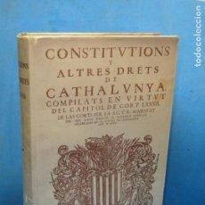 Libros de segunda mano: CONSTITUCIONS I ALTRES DRETS DE CATALUNYA COMPILATS EN VIRTUT DEL CAPITOL DE CORT LXXXII. . Lote 134066314
