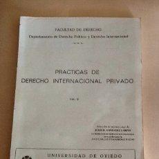 Libros de segunda mano: PRÁCTICAS DE DERECHO INTERNACIONAL PRIVADO VOL.II JULIO D. GONZÁLEZ CAMPOS Y JC. FDEZ ROZAS. Lote 134075125