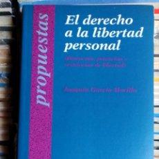 Livros em segunda mão: EL DERECHO A LA LIBERTAD PERSONAL, JOAQUÍN GARCÍA MORILLO. Lote 213936846