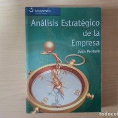 Libros de segunda mano: ANÁLISIS ESTRATÉGICO DE LA EMPRESA - JUAN VENTURA VICTORIA. Lote 134201558