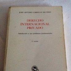 Libros de segunda mano: DERECHO INTERNACIONAL PRIVADO JUAN ANTONIO CARRILLO SALCEDO TECNOS 1976 2'ED. 375 PGS. Lote 134258866