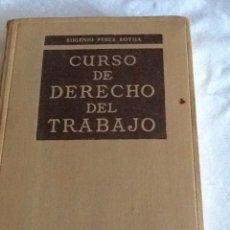 Libros de segunda mano: CURSO DE DERECHO DEL TRABAJO EUGENIO PÉREZ BOTIJA TECNOS 1950 572 PGS. Lote 134365167