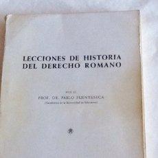 Libros de segunda mano: LECCIONES DE HISTORIA DEL DERECHO ROMANO PABLO FUENTESECA IMPRENTA NÜÑEZ SALAMANCA 1970 218 PGS. Lote 134365394