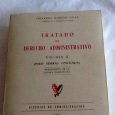 Libros de segunda mano: TRATADO DE DERECHO ADMINISTRATIVO VOLUMEN II F. GARRIDO FALLA INSTITUTO DE ESTUDIOS POLÍTICOS 1975. Lote 134492863