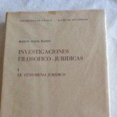 Libros de segunda mano: INVESTIGACIONES FILOSÓFICO-JURÍDICAS I R. MACIA MANSO 1973 PUBLICACIONES INSTIT ESTUDIOS JURÍDICOS. Lote 134494073