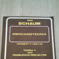 Libros de segunda mano: MERCADOTECNIA. TEORÍA Y 350 PROBLEMAS RESUELTOS. HERBERT. F. HOLTJE. MCGRAW HILL. SERIE SCHAUM. Lote 134545530