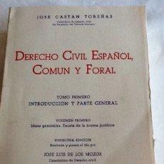 Libros de segunda mano: DERECHO CIVIL ESPAÑOL COMÚN Y FORAL TOMO PRIMERO VOLUMEN PRIMERO JOSÉ CASTÁN TOBEÑAS 1975 REUS S.A.. Lote 134735223