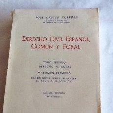 Libros de segunda mano: DERECHO CIVIL ESPAÑOL COMÚN Y FORAL TOMO SEGUNDO VOLUMEN PRIMERO JOSE CASTÁN TOBEÑAS 1971 ED REUS. Lote 134739285