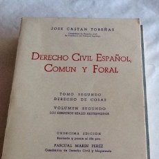 Libros de segunda mano: DERECHO CIVIL ESPAÑOL COMÚN Y FORAL TOMO SEGUNDO VOLUMEN SEGUNDO JOSE CASTÁN TOBEÑAS 1973 ED REUS. Lote 134739786