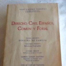 Second hand books - DERECHO CIVIL ESPAÑOL COMÚN Y FORAL TOMO QUINTO VOLUMEN PRIMERO JOSÉ CASTÁN TIBEÑAS 1976 REUS S.A. - 134816527