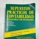 Libros de segunda mano: SUPUESTOS PRACTICOS DE CONTABILIDAD. FINANCIERA Y DE SOCIEDADES. - JESUS OMEÑACA GARCIA. TDK275. Lote 134856850