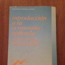 Libros de segunda mano: INTRODUCCIÓN A LA ECONOMÍA APLICADA. Lote 135157630