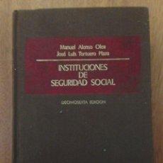 Libros de segunda mano: INSTITUCIONES DE SEGURIDAD SOCIAL. Lote 135157829