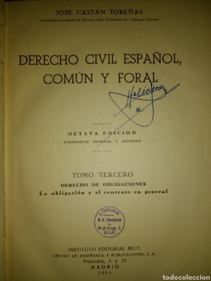 Libros de segunda mano: DERECHO CIVIL ESPAÑOL, COMÚN Y FORAL. TOMO TERCERO. JOSÉ CASTÁN TOBEÑAS. INSTITUTO EDITORIAL REUS. - Foto 2 - 135246605