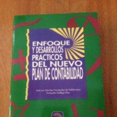 Libros de segunda mano: ENFOQUE Y DESARROLLOS PRÁCTICOS DEL NUEVO PLAN DE CONTABILIDAD. Lote 135319818
