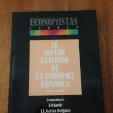 Libros de segunda mano: EL SECTOR EXTERIOR DE LA ECONOMÍA ESPAÑOLA. Lote 135321062