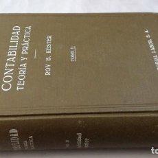 Libros de segunda mano: CONTABILIDAD TEORICA Y PRACTICA-ROY B KESTER-TOMO II-EDITORIAL LABOR. Lote 135469774