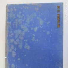 Libros de segunda mano: JOSE CASTÁN TOBEÑAS. DERECHO CIVIL ESPAÑOL COMÚN Y FLORAL. TOMO CUARTO. MADRID 1944. Lote 135504702