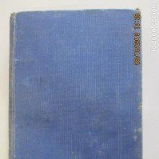 Libros de segunda mano: JOSE CASTÁN TOBEÑAS. DERECHO CIVIL ESPAÑOL COMÚN Y FLORAL. TOMO PRIMERO. MADRID 1943. Lote 135504806