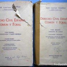 Libros de segunda mano: DERECHO CIVIL ESPAÑOL COMUN Y FORAL TOMO PRIMERO Y SEGUNDO VOLUMEN PRIMERO ED.REUS 1971 1975. Lote 135534346