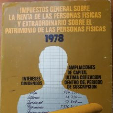 Libros de segunda mano: IMPUESTOS GENERALES SOBRE LAS PERSONAS FÍSICAS 1978. Lote 136173278