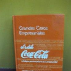 Libros de segunda mano: EL ESTILO COCA-COLA. GRANDES CASOS EMPRESARIALES. DEUSTO 2006.. Lote 136177742
