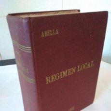Libros de segunda mano: 20-REGIMEN LOCAL, ABELLA, 1951. Lote 136225058