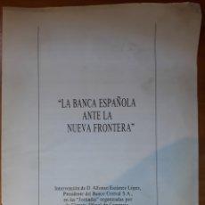 Libros de segunda mano: LA BANCA ESPAÑOLA ANTE LA NUEVA FRONTERA 1987. Lote 136283190