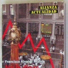 Libros de segunda mano: NO LE DIGAS A MI MADRE QUE TRABAJO EN BOLSA - FRANCISCO ALVAREZ MOLINA - VER INDICE. Lote 136358010