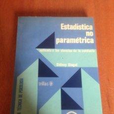 Libros de segunda mano: ESTADISTICA NO PARAMETRICA. Lote 136416281