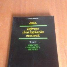 Libros de segunda mano: REFORMA DE LA LEGISLACION MERCANTIL. Lote 136564281
