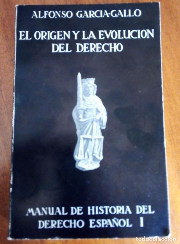 EL ORIGEN Y LA EVOLUCIÓN DEL DERECHO. ALFONSO GARCÍA-GALLO. 1.973 (Libros de Segunda Mano - Ciencias, Manuales y Oficios - Derecho, Economía y Comercio)