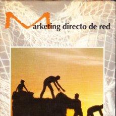 Libros de segunda mano: MARKETING DIRECTO DE RED. BARTO ROIG - JOSÉ LUIS BRIONES. Lote 138816242
