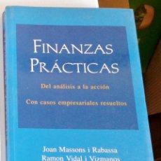 Libros de segunda mano: FINANZAS PRÁCTICAS. JOAN MASSONS. RAMÓN VIDAL COLECC ESADE. Lote 138819458