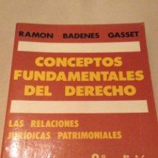 Libros de segunda mano: CONCEPTOS FUNDAMENTALES DEL DERECHO. RAMÓN BADENES GASSET. 1989. Lote 138827538