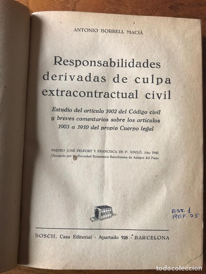 RESPONSABILIDADES DERIVADAS DE CULPA EXTRACONTRACTUAL CIVIL, ANTONIO BORRELL MACIÁ (Libros de Segunda Mano - Ciencias, Manuales y Oficios - Derecho, Economía y Comercio)