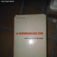 Libros de segunda mano: LA RESPONSABILIDAD CIVIL (DERECHO SUSTANTIVO Y DERECHO PROCESAL). Lote 139591766
