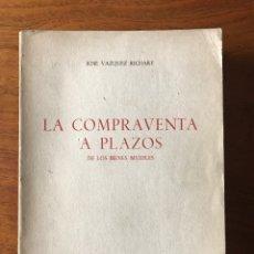 Libros de segunda mano: LA COMPRAVENTA A PLAZOS, JOSÉ VÁZQUEZ RICHART. Lote 139602426