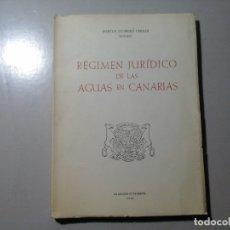 Libros de segunda mano: MARCOS GUIMERÁ PERAZA. RÉGIMEN JURÍDICO DE AGUAS EN CANARIAS. FIRMADO Y DEDICADO. DERECHO. RARO.. Lote 139643778