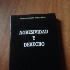 Libros de segunda mano: AGRESIVIDAD Y DERECHO. Lote 139711933