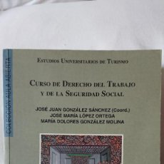 Libros de segunda mano: CURSO DE DERECHO DEL TRABAJO Y DE LA SEGURIDAD SOCIAL; J J GONZÁLEZ SÁNCHEZ (COORD.) ; J M LÓPEZ ORT. Lote 140294062