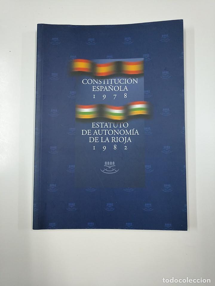 ESTATUTO DE AUTONOMIA DE LA RIOJA. CONSTITUCION ESPAÑOLA. TDK355 (Libros de Segunda Mano - Ciencias, Manuales y Oficios - Derecho, Economía y Comercio)