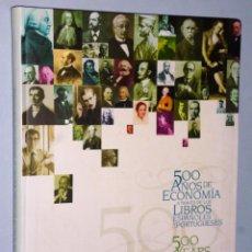 Libros de segunda mano: 500 AÑOS DE ECONOMIA A TRAVÉS DE LOS LIBROS ESPAÑOLES Y PORTUGUESES. Lote 140556374