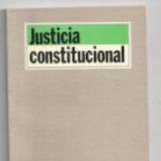 Libros de segunda mano: JUSTICIA CONSTITUCIONAL. Lote 140678029