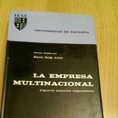 Libros de segunda mano: LA EMPRESA MULTINACIONAL. BARTO ROIG AMAT. ISES. UNIVERSIDAD DE NAVARRA. TAPA DURA. Lote 140923610