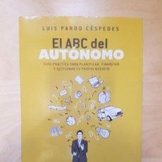 Libros de segunda mano: EL ABC DEL AUTÓNOMO. LUIS PARDO CÉSPEDES. DEUTO. 2016. Lote 141191066