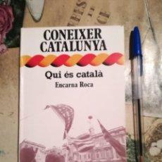 Libros de segunda mano: QUI ÉS CATALÀ - ENCARNA ROCA - COL. CONÈIXER CATALUNYA Nº 2 - 1977. Lote 141469146
