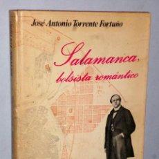 Libros de segunda mano: SALAMANCA, BOLSISTA ROMÁNTICO. Lote 141519210